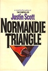 Scott, Justin - Normandie Triangle (Signed First Edition)