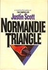 Normandie Triangle | Scott, Justin | Signed First Edition Book