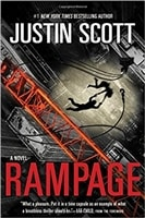 Scott, Justin - Rampage (Signed First Thus Edition)
