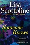 Scottoline, Lisa | Someone Knows | Signed First Edition Copy