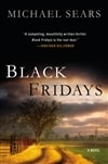 Black Fridays | Sears, Michael | Signed First Edition Book