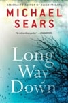 Long Way Down | Sears, Michael | Signed First Edition Book