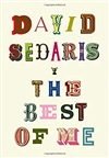 Sedaris, David | Best of Me, The | Signed First Edition Book
