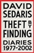 Theft by Finding | Sedaris, David | Signed First Edition Book