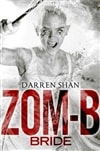 Shan, Darren | Zom-B Bride | Signed First Edition CA Book