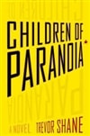 Children of Paranoia | Shane, Trevor | Signed First Edition Book