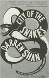 Shan, Darren - City of the Snakes: City Trilogy Series #3 (Signed First Edition)