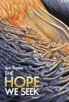 Shapero, Rich | Hope We Seek, The | First Edition Book
