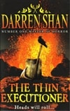 Thin Executioner, The | Shan, Darren | Signed First Edition UK Book