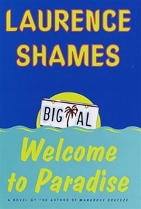 Welcome to Paradise | Shames, Laurence | Signed First Edition Book