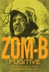Zom-B: Fugitive | Shan, Darren | Signed First Edition Book