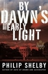 By Dawn's Early Light | Shelby, Philip | Signed First Edition Book