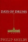 Shelby, Philip - Days of Drums (First Edition)