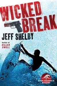 Wicked Break | Shelby, Jeff | Signed First Edition Book