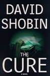 Cure, The | Shobin, David | First Edition Book