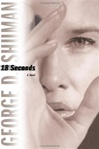 18 Seconds | Shuman, George D. | Signed First Edition Book
