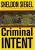 Criminal Intent | Siegel, Sheldon | Signed First Edition Book