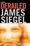 Derailed | Siegel, James | Signed First Edition Book