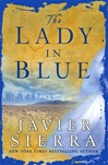 Lady In Blue | Sierra, Javier | Signed First Edition Book