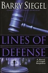 Siegel, Barry - Lines of Defense (First Edition)