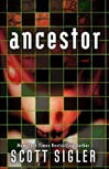 Ancestor | Sigler, Scott | Signed First Edition Book