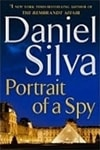 Silva, Daniel - Portrait of a Spy (Signed First Edition)