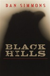 Simmons, Dan - Black Hills (Signed LTD)