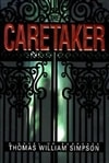 Simpson, Thomas William | Caretaker, The | First Edition Book