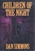 Simmons, Dan | Children of the Night | Signed First Edition Book