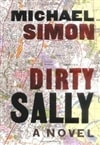 Dirty Sally | Simon, Michael | First Edition Book