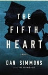 Simmons, Dan - Fifth Heart, The (Signed First Edition)