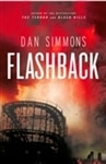 Simmons, Dan - Flashback (Signed First Edition large print edition)