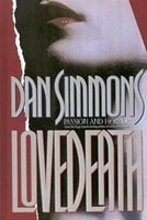 Lovedeath | Simmons, Dan | Signed First Edition Book