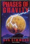 Phases of Gravity | Simmons, Dan | Signed First Edition UK Book