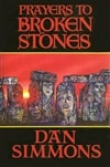 Simmons, Dan | Prayers to Broken Stones | Signed First Edition Book