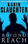 Slaughter, Karin - Beyond Reach (Signed First Edition)