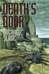 Slade, Michael | Death's Door | Signed Limited Edition Book