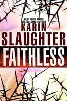 Faithless | Slaughter, Karin | Signed First Edition Book