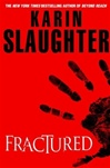 Fractured | Slaughter, Karin | Signed First Edition Book