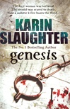 Genesis | Slaughter, Karin | Signed 1st Edition Thus UK Trade Paper Book