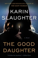 Good Daughter, The | Slaughter, Karin | Signed First Edition Book