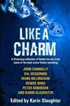 Like a Charm | Slaughter, Karin (editor) | Signed First Edition Book