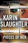 Pieces of Her by Karin Slaughter | Signed First Edition Book