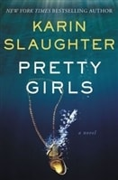 Pretty Girls | Slaughter, Karin | Signed First Edition Book