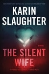 Slaughter, Karin | Silent Wife, The | Signed First Edition Book