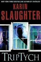 Triptych | Slaughter, Karin | Signed First Edition Book
