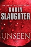 Unseen | Slaughter, Karin | Signed First Edition Book