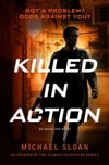Killed in Action | Sloan, Michael | Signed First Edition Book