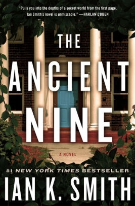 The Ancient Nine by Ian Smith