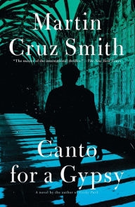 Canto for a Gypsy by Martin Cruz Smith